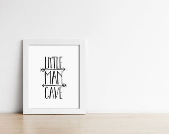 PRINTABLE Art - Little Man Cave - Minimalist Nursery Art Print - Digital Art - Black and White - Baby Boy - Baby Shower Sign - SKU:658