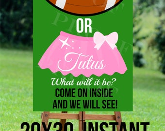 Touchdowns or Tutus 20X30 LARGE format INSTANT DIGITAL files welcome sign yard sign come on in come in gender reveal party boy girl baby