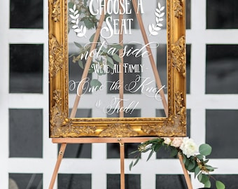 Acrylic Wedding Sign • Choose a Seat Not a Side We're All Family Once the Knot is Tied Acrylic Sign • Acrylic Sign