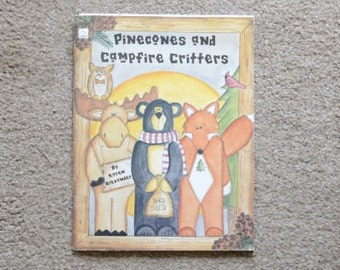 Pinecones and Campfire Critters by Karen Alexander, Wood Craft Book, Decorative painting book
