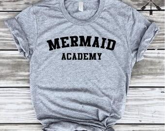 Mermaid Academy Tshirt, Fashion, funny slogan,  summer, sassy, cute, top gift for mom daughter wife girlfriend, FREE Ship