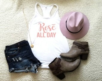 Rose all day tank top tank top for women in racerback funny saying graphic slogan tumblr instagram gift