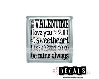 Be My Valentine I Love You 2.14 Sweetheart - Valentine's Day Vinyl Lettering for Glass Blocks - Craft Decals