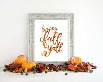 DIGITAL DOWNLOAD -  Happy Fall yall - Fall Decor - Fall decorations - Fall Signs - Autumn Decor - Autumn Signs - Fall Printable - Happy Fall