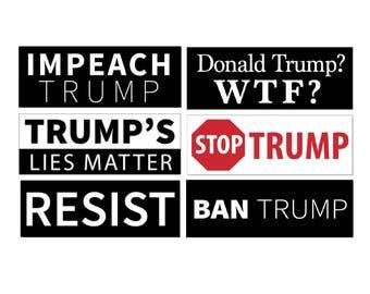 6 Anti Donald Trump - Bumper Stickers - Variety Pack