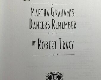 Vintage Book Goddess Martha Graham 's Dancers Remember by Robert Tracy