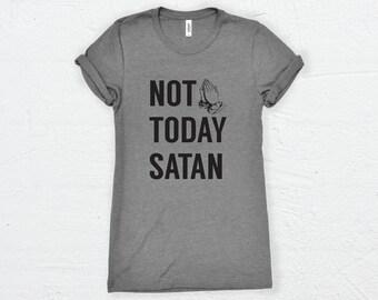 Not Today Satan | Not Today Satan Shirt - Jesus Saves Bro - Jesus Shirt