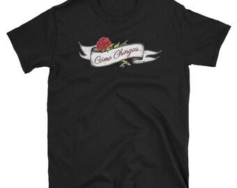 CÓMO CHINGAS... Short-Sleeve Unisex T-Shirt