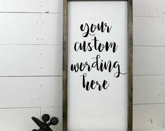 Custom Quote Framed Wood Sign 12x24