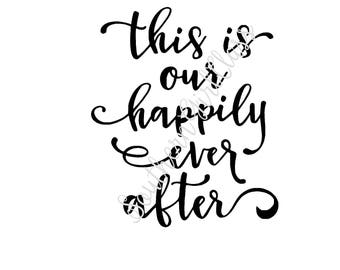This is our happily ever after vinyl decal | Wedding decal | Wedding Sign | DIY with Vinyl!
