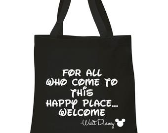For All Who Come To This Happy Place TOTE BAG, Disney Tote Bag, Messenger Bag, Disney Park Bag, Disney Handbag, Disney Bag, Diaper Bag, Baby