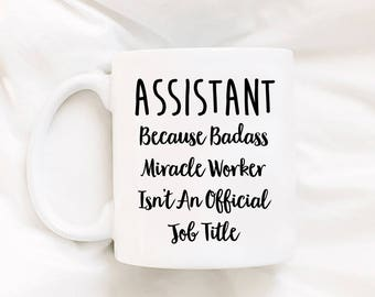 Assistant Gifts - Assistant Mug - Gifts For Assistant - Medical Assistant - Virtual Assistant - Teacher Assistant - Dental Assistant