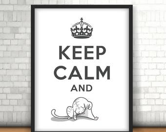 Printable Poster / Keep calm cat quote / Minimalist Wall art . INSTANT DOWNLOAD
