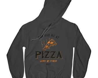 Pizza hoodie love hoodie funny hoodie graphic hoodie soft sweather funny pullower crew neck sweatshirt husband gift   APV54