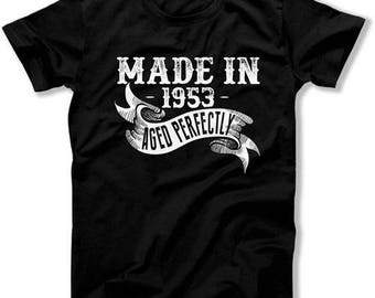 Funny Birthday Shirt 65th Birthday Gift Ideas For Her Custom Birthday Gift For Him Made In 1953 Aged Perfectly Mens Ladies Tee DAT-1151