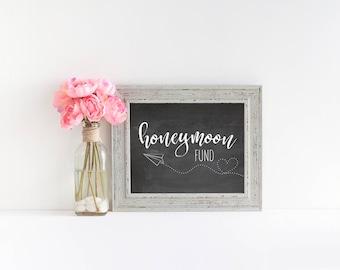 "Honeymoon Fund Printable Chalkboard Sign    8""x10"" DIGITAL DOWNLOAD Wedding Reception Sign Printable    Wedding Reception Sign Decorations"