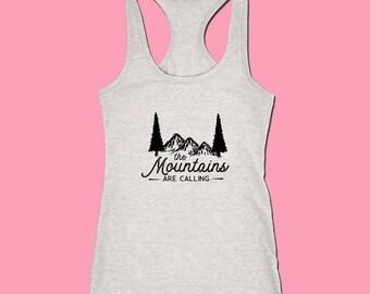 The Mountains Calling, Hiking Shirt, Mountains Shirt, Womens Mountain Shirt, Workout tank, Nature Shirt, mountain clothing, summer outdoors