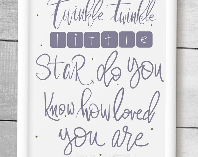 "Downloadable print 8 x 10 ""twinkle twinkle little star do you know how loved you are"" baby gift boy or girl. Get 2nd color free!"
