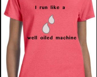 "Essential Oil t-shirt ""I run like a well oiled machine"" Price"