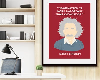 Imagination is More Important than Knowledge - Albert Einstein - Art Print (Featured in Burgundy) Inspirational / Motivational Prints