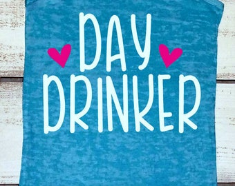 Day Drinking Shirt, Day Drinker Shirt, Funny Vacation Shirt, Cruise Shirts, Day Drinking, Funny Drinking Shirt, Swimsuit Coverup, Alcohol