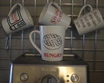 Stranger Things coffee mug- Hungry