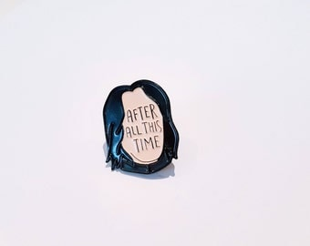 Snape Enamel Pin - Harry Potter pin - After All This Time - Snape Always Pin - Severus Snape - Professor Snape - Always - Snape Quote Pin