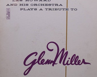 Les Howard And His Orchestra – Plays A Tribute To Glenn Miller - In The Miller Mood 1960 ( LP, Album, Vinyl Record ) Jazz, Big Band - Music