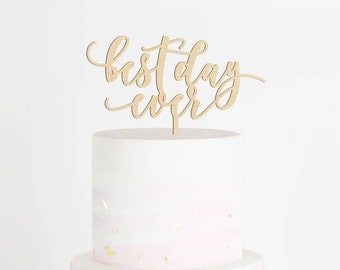 SALE - Best Day Ever Cake Topper, Wedding Cake Topper, Best Day Ever Sign, Bridal Shower Cake Topper, Engagement Cake Topper, Rustic Topper