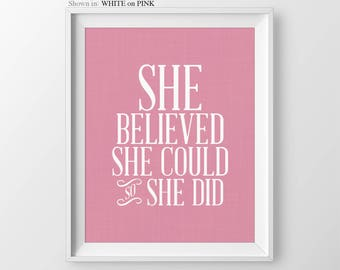 She Believed She Could So She Did Baby Girl Nursery Wall Art Girl Nursery Quotes Girl Nursery Decor Baby Shower Gift for Newborn Girl Gift