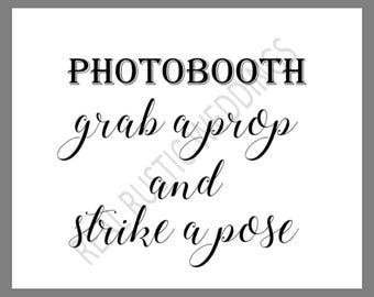 PRINTABLE 8x10 PHOTOBOOTH Grab A Prop And Strike A Pose SIGN