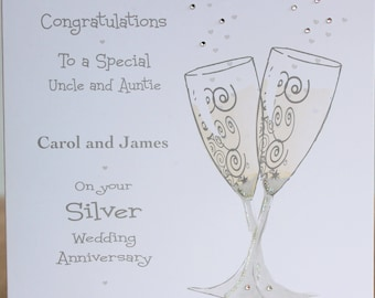 Lovely Personalised Handmade Silver Wedding Anniversary Champagne Glasses designed Card.Mum and Dad, Sister Brother in Law, Auntie and Uncle