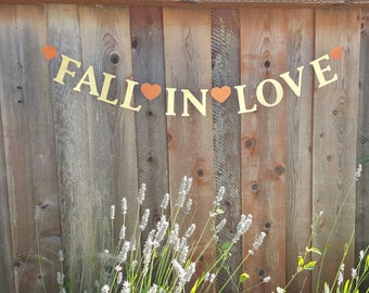 Fall in love banner,Falling in in love banner,Autumn wedding banner, Fall bridal shower decor, Falling in love sign, Fall in love garland