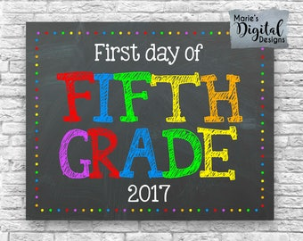 INSTANT DOWNLOAD - First Day Of Fifth Grade / Printable Chalkboard School Sign / Photo Prop / Girl Boy First Day Of School Digital JPEG File