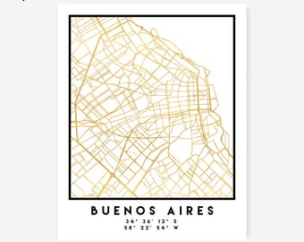 Buenos Aires Map Coordinates Print - Argentina City Street Map Art Poster, Gold Buenos Aires Map Print, Buenos Aires Argentina Coordinates
