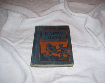 Bolenius Reader Primer Happy Days HC 1930 Vintage