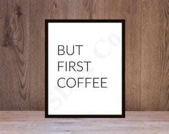 But First Coffee Printable Poster Downloadable Instant Art Decor
