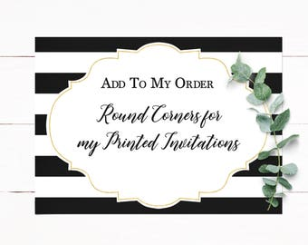 Add On Rounded Corners to your Printed Invitation Order