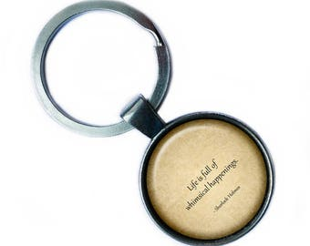 "Sherlock Holmes ""Life is full of whimsical happenings."" Keychain Keyring"