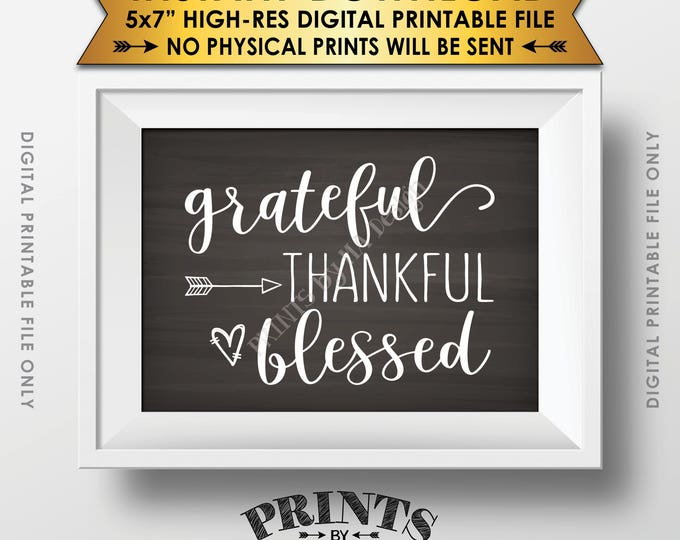 """Grateful Thankful Blessed Sign, Thanksgiving Wall Decor, Fall Decor Blessing Autumn Decor, Chalkboard Style PRINTABLE 5x7"""" Instant Download"""