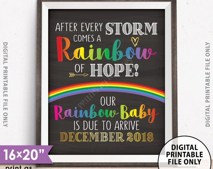 "Rainbow Baby Pregnancy Announcement, Pregnancy Reveal After Loss, Hope after Storm, Chalkboard Style PRINTABLE 8x10/16x20"" Rainbow Baby Sign"