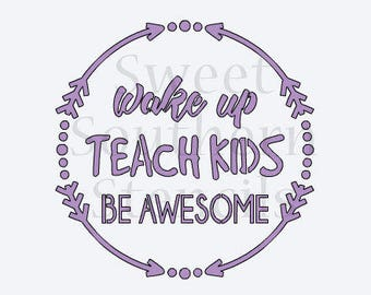 Wake up Teach Kids be Awesome Cookie Stencil