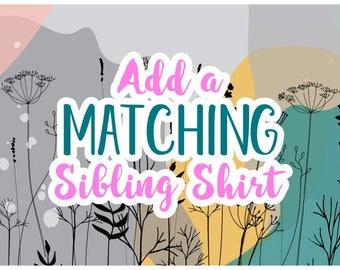 Add a Matching Sibling Shirt