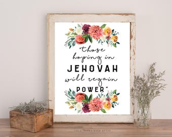 2018 Year Text | JW  Those Hoping in Jehovah will regain power | Printable | Isaiah 40:31 | Pioneer Gift | Elder | SKE | Bethelite | Baptism