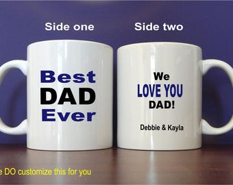 Dad Gift, Best Dad Ever Gift, Father's Day Gift, Dad Birthday Gift, Dad Christmas Gift, Dad Personalized Mug, Gift for Dad, Mug Gift MDA006