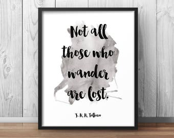 """Tolkien Quote """"Not all who wander are lost"""" Watercolor Artwork Lord of the rings Print LOTR Quote Printable Decor JRR Tolkien"""