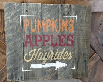 Pumpkins,Apples, Hayrides rustic pallet sign.