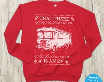 That There is an RV Ugly Christmas Sweater | Christmas Vacation Sweatshirt | Cousin Eddie Shirt | Holiday Movie Apparel-9