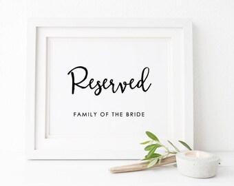 Reserved Wedding Sign, Black and White, DIY Printable Wedding Sign, Family of the Bride Groom, Audrey, Instant Download, Peach Perfect