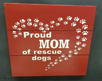 Proud Mom of Rescue Dogs